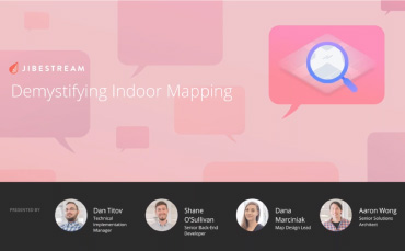 Jibestream webinar - Demystifying Indoor Mapping
