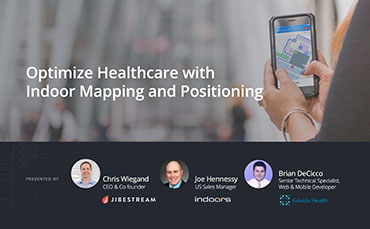 Optimize Healthcare with Indoor Mapping and Positioning