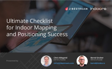 Ultimate Checklist for Indoor Mapping and Positioning Success